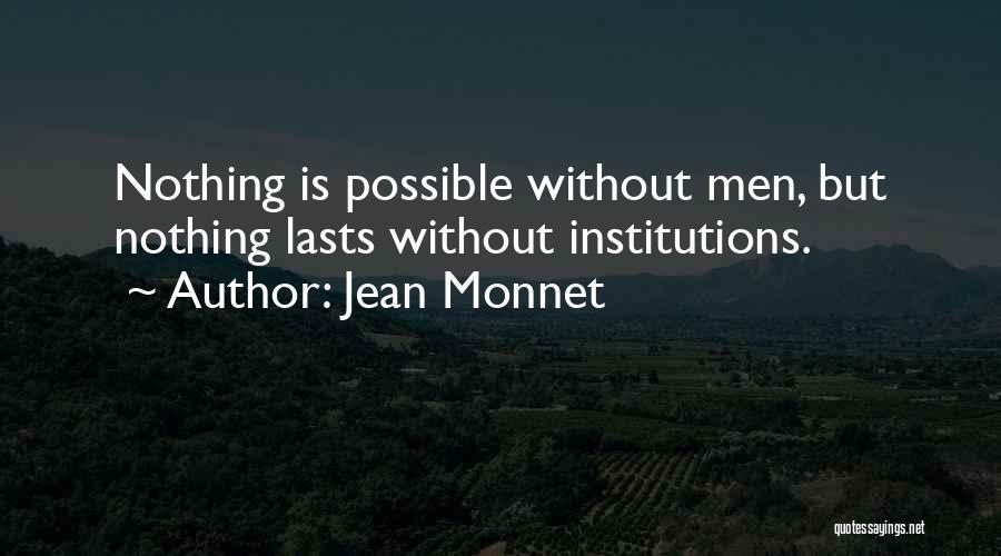 Jean Monnet Quotes 1827772