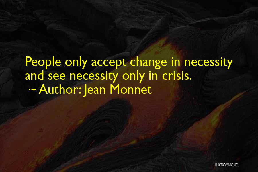Jean Monnet Quotes 1833627