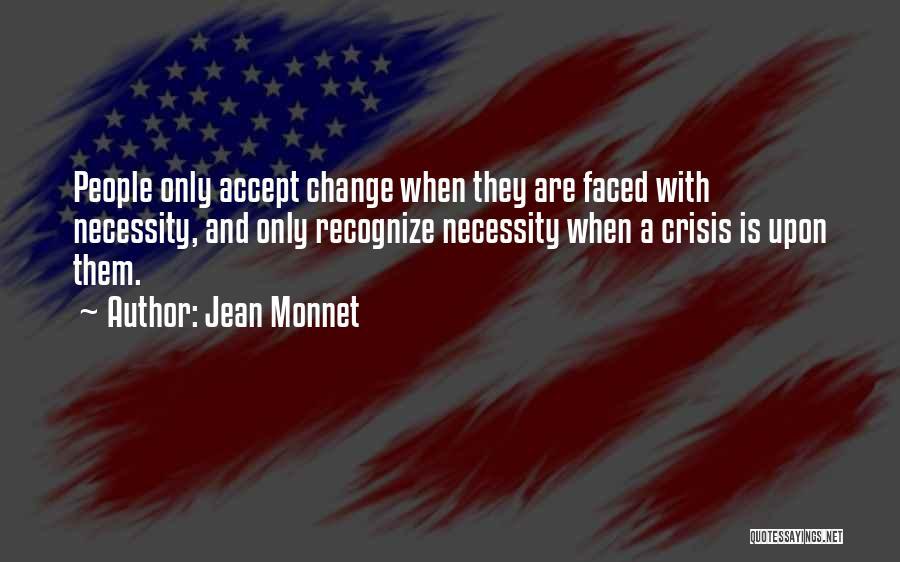 Jean Monnet Quotes 1858466