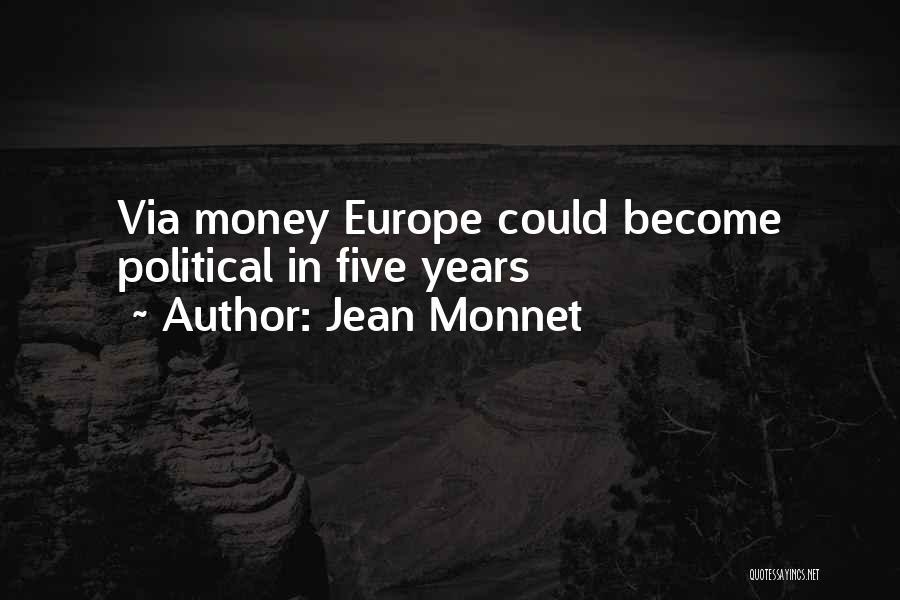 Jean Monnet Quotes 369036