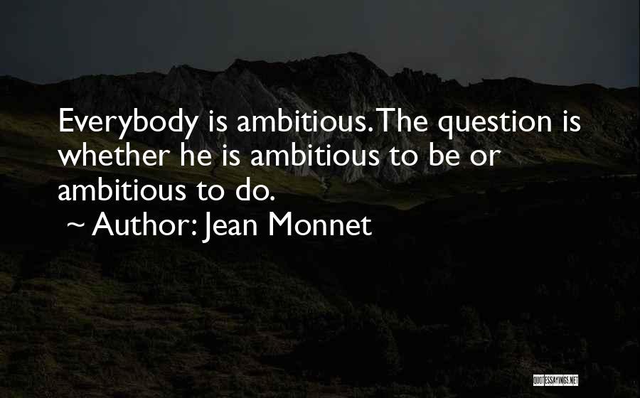Jean Monnet Quotes 417380