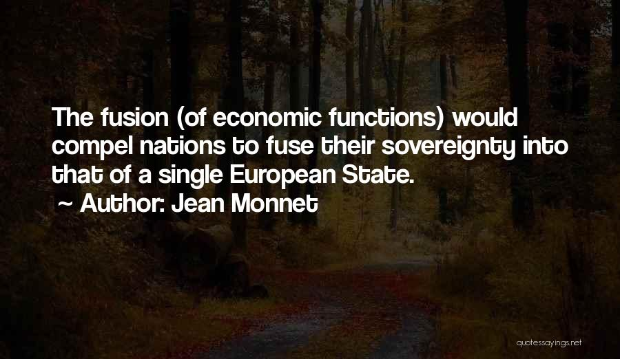 Jean Monnet Quotes 640660