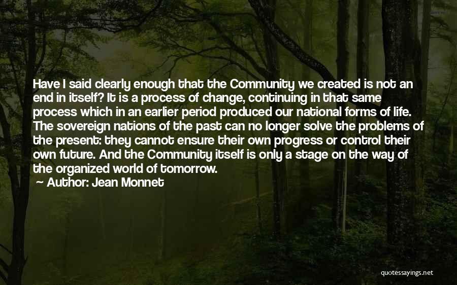 Jean Monnet Quotes 679828