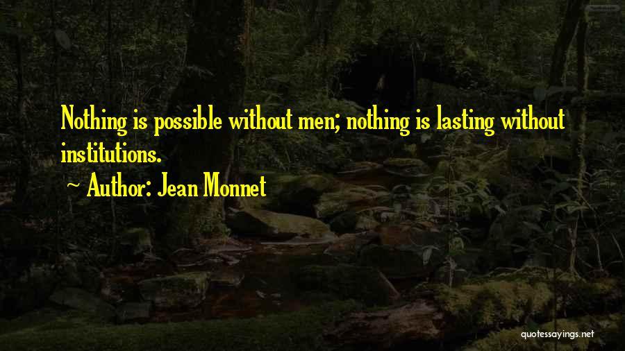 Jean Monnet Quotes 820821