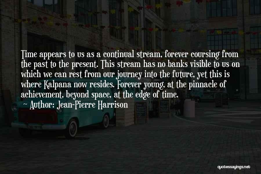 Jean-Pierre Harrison Quotes 1809816