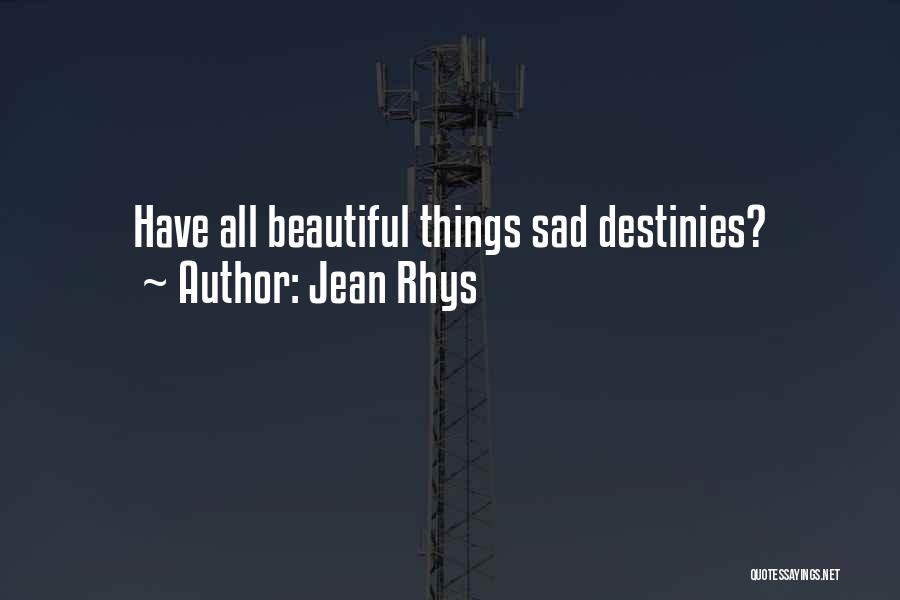 Jean Rhys Quotes 1086818