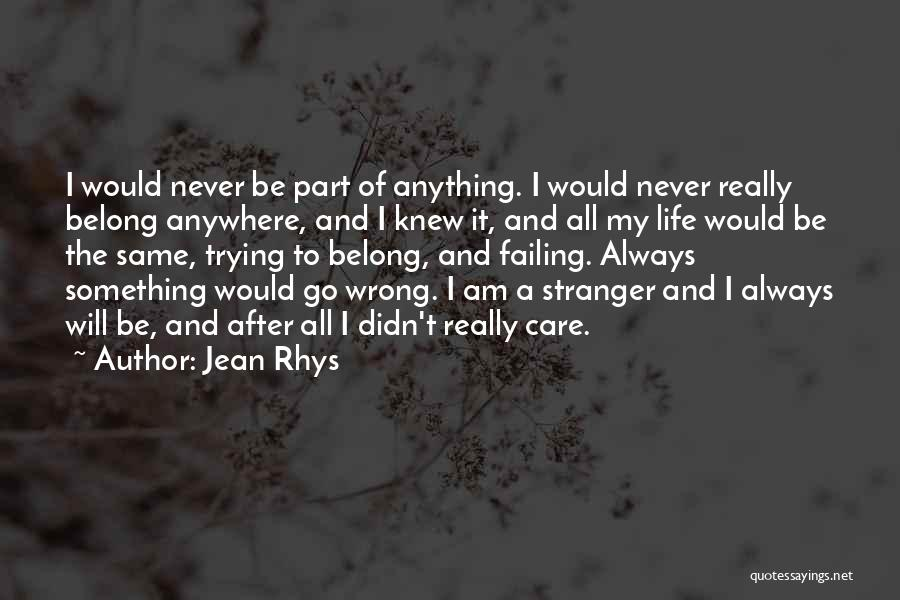 Jean Rhys Quotes 1428078