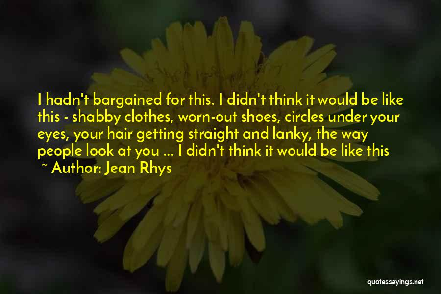 Jean Rhys Quotes 1490657