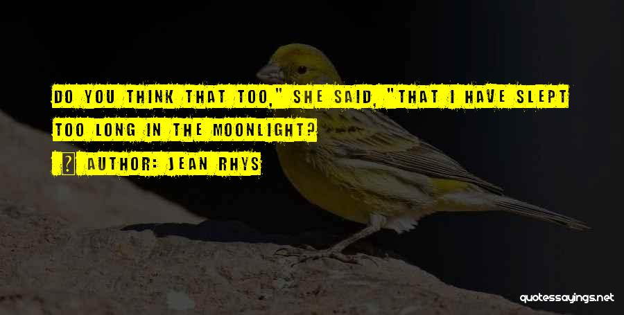Jean Rhys Quotes 1518567
