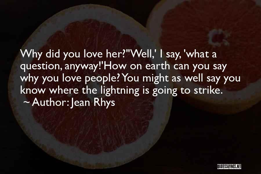 Jean Rhys Quotes 1806664