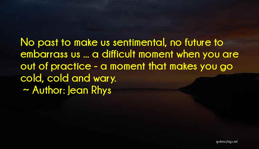 Jean Rhys Quotes 1894239