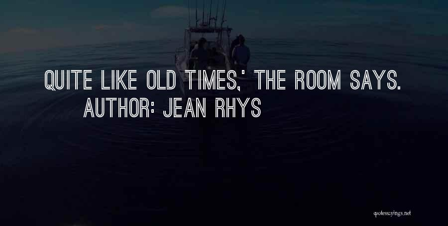 Jean Rhys Quotes 1900186