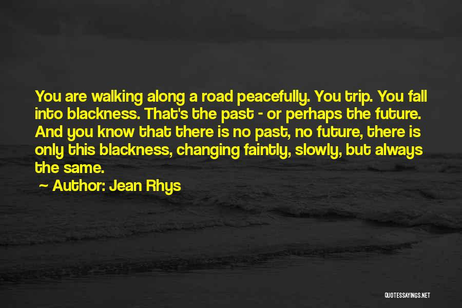 Jean Rhys Quotes 2065485