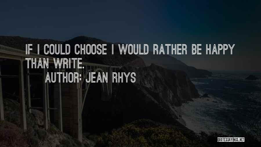 Jean Rhys Quotes 238302