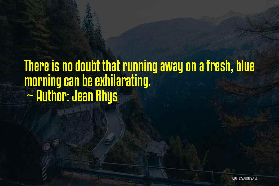 Jean Rhys Quotes 718713