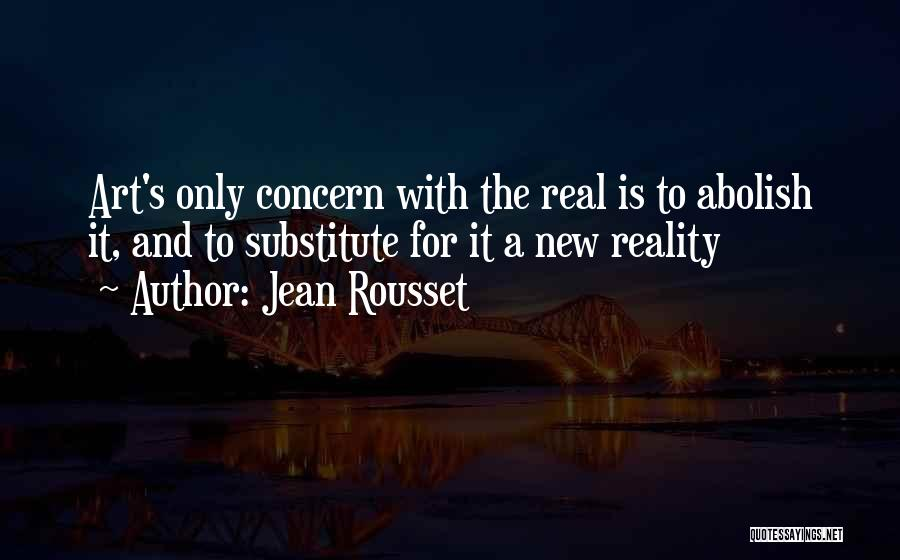 Jean Rousset Quotes 309599