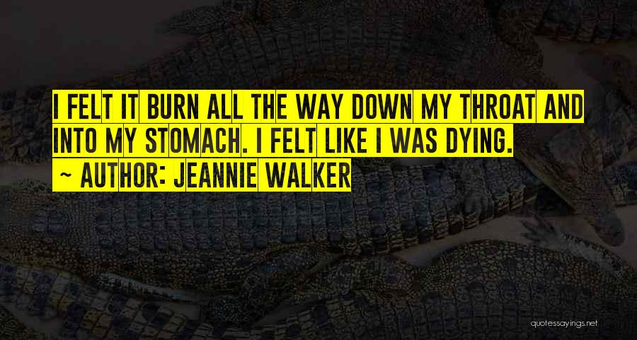 Jeannie Walker Quotes 1055445