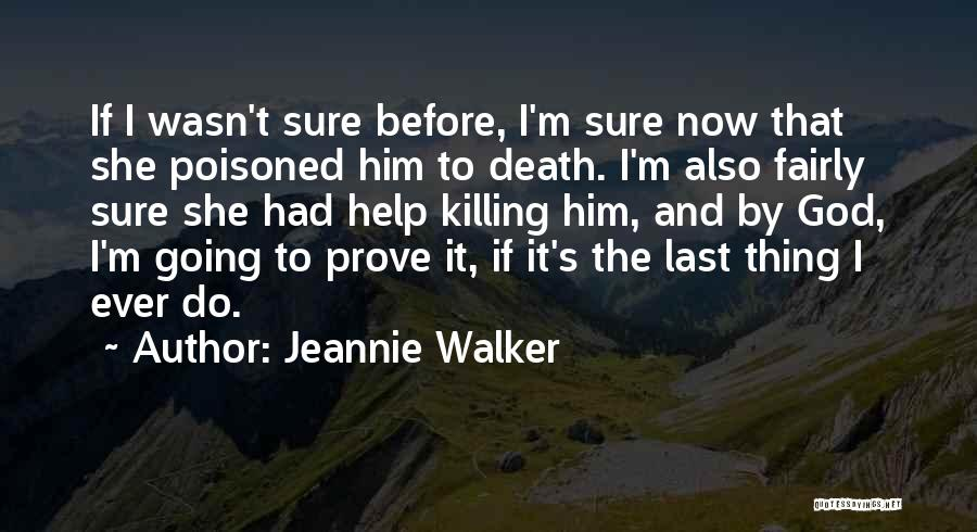 Jeannie Walker Quotes 135584