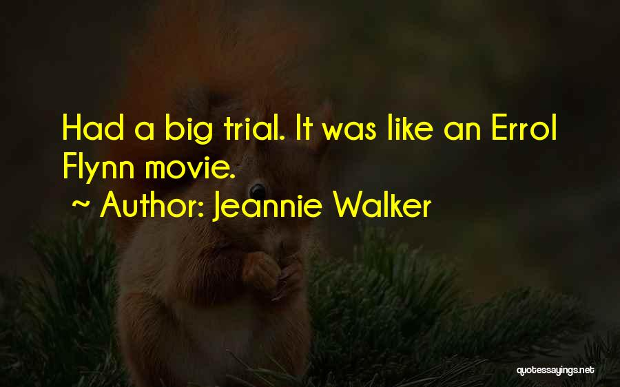 Jeannie Walker Quotes 509243