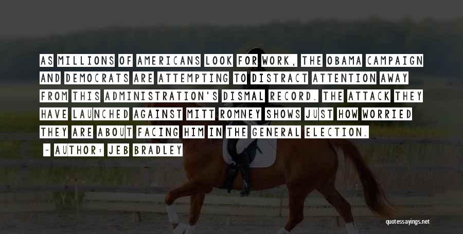 Jeb Bradley Quotes 473425