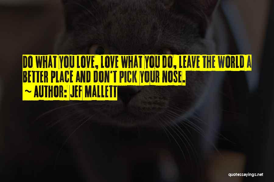 Jef Mallett Quotes 1020983