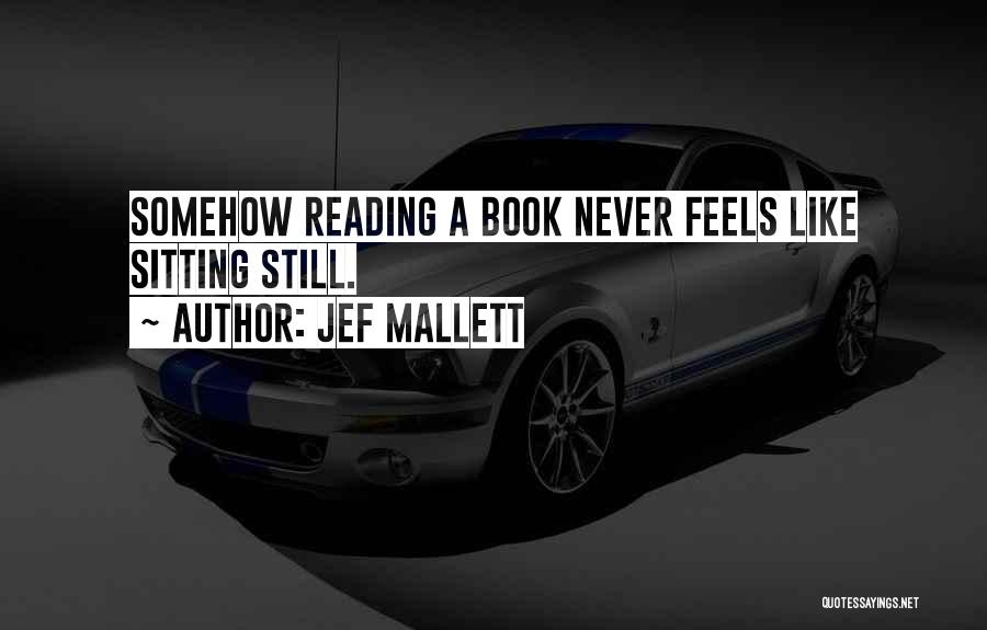 Jef Mallett Quotes 611162