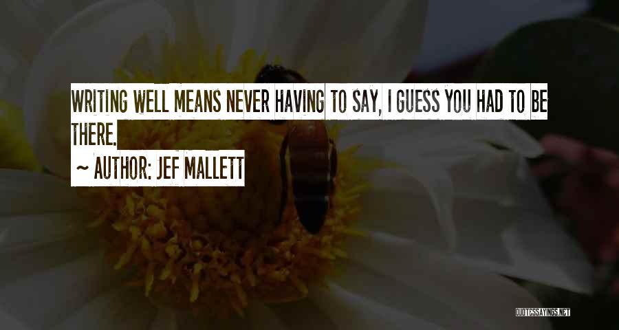 Jef Mallett Quotes 716942