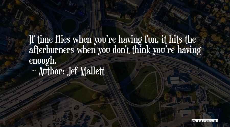 Jef Mallett Quotes 751788