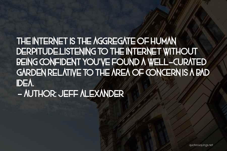 Jeff Alexander Quotes 1720550