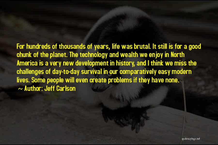 Jeff Carlson Quotes 1631945