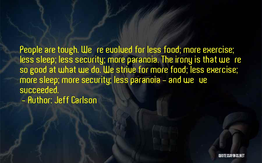 Jeff Carlson Quotes 2101661