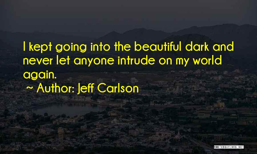 Jeff Carlson Quotes 237671