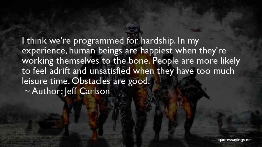 Jeff Carlson Quotes 259884