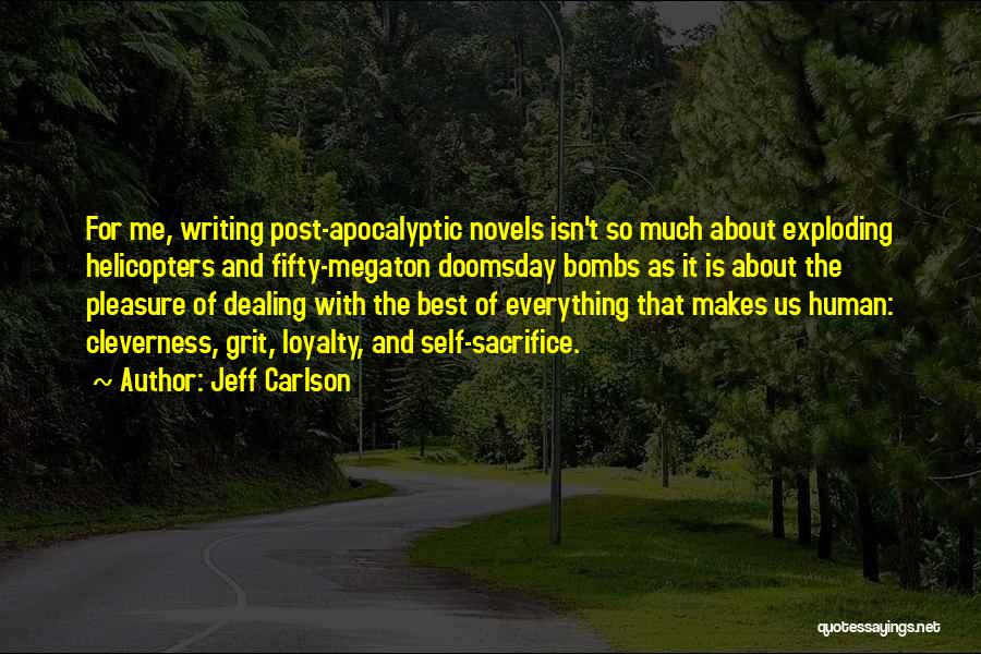 Jeff Carlson Quotes 683227