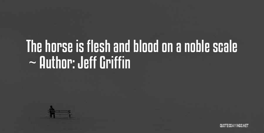 Jeff Griffin Quotes 690412