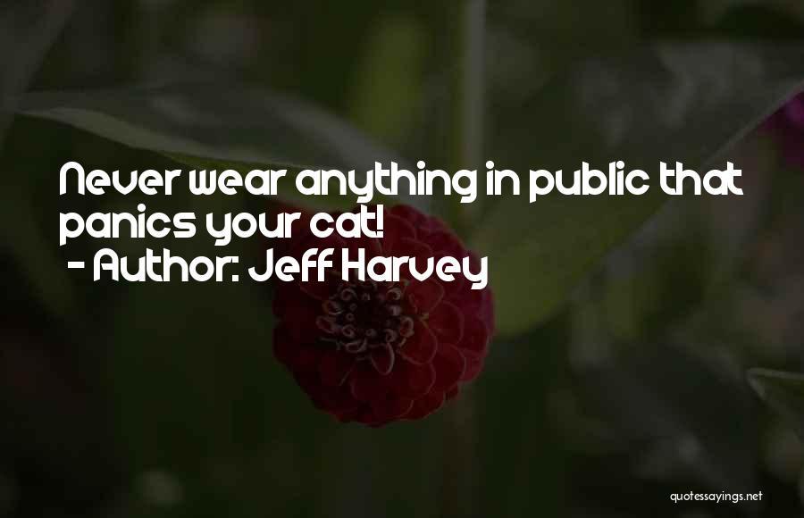 Jeff Harvey Quotes 1459375