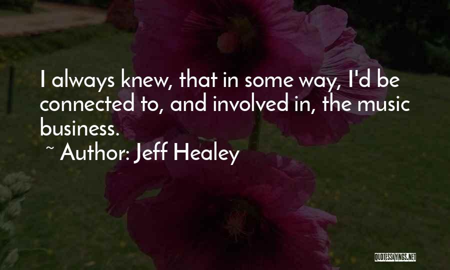 Jeff Healey Quotes 1498437