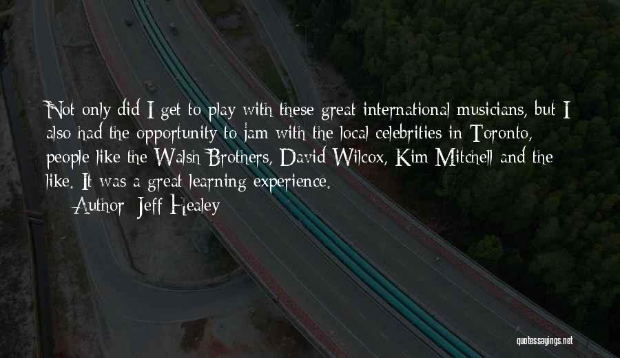 Jeff Healey Quotes 876209