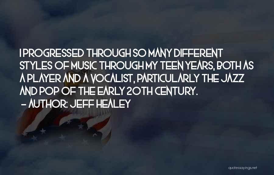 Jeff Healey Quotes 986745