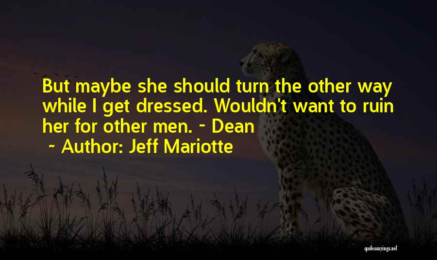 Jeff Mariotte Quotes 1763625