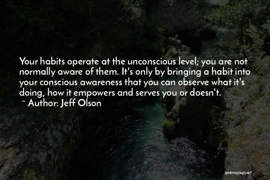 Jeff Olson Quotes 1065432