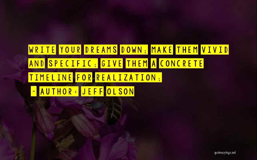 Jeff Olson Quotes 109231