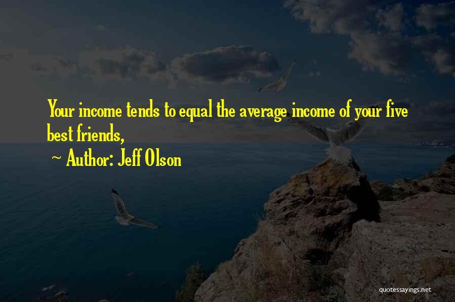 Jeff Olson Quotes 1159623