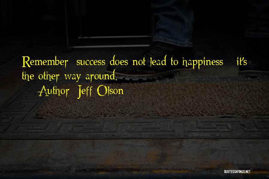 Jeff Olson Quotes 1317159