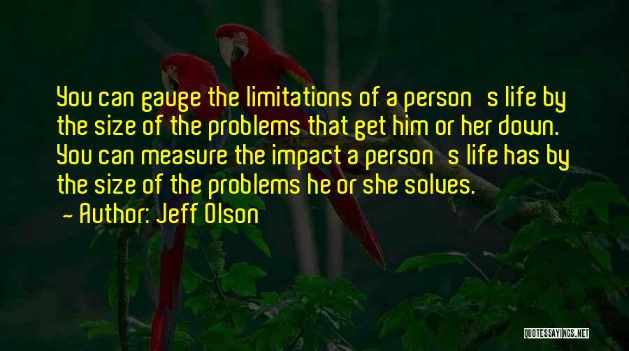 Jeff Olson Quotes 1374093