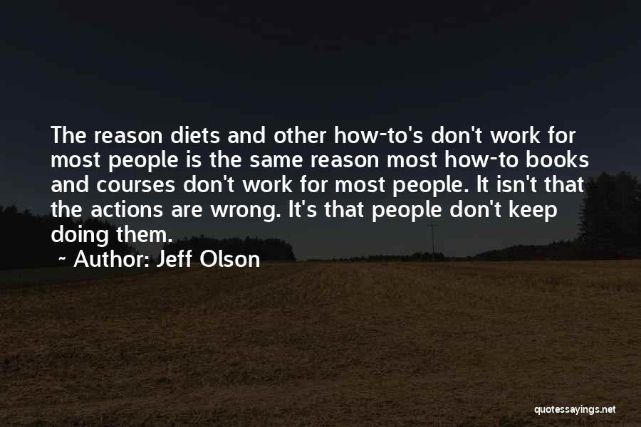 Jeff Olson Quotes 1386576