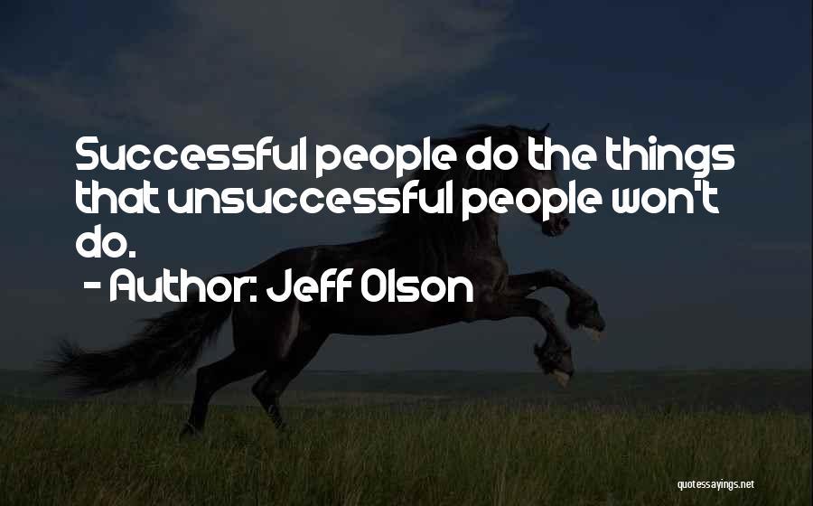 Jeff Olson Quotes 1390858