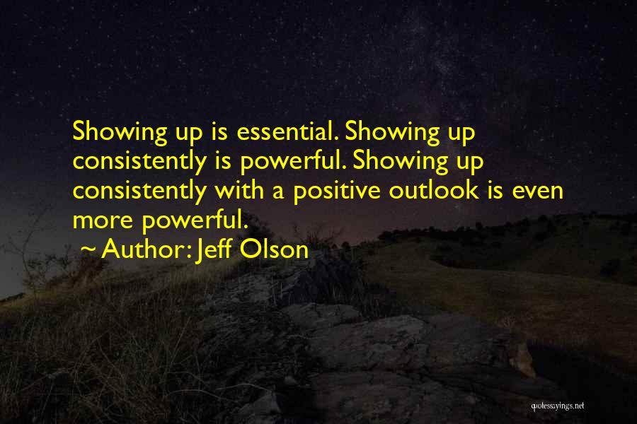 Jeff Olson Quotes 149323