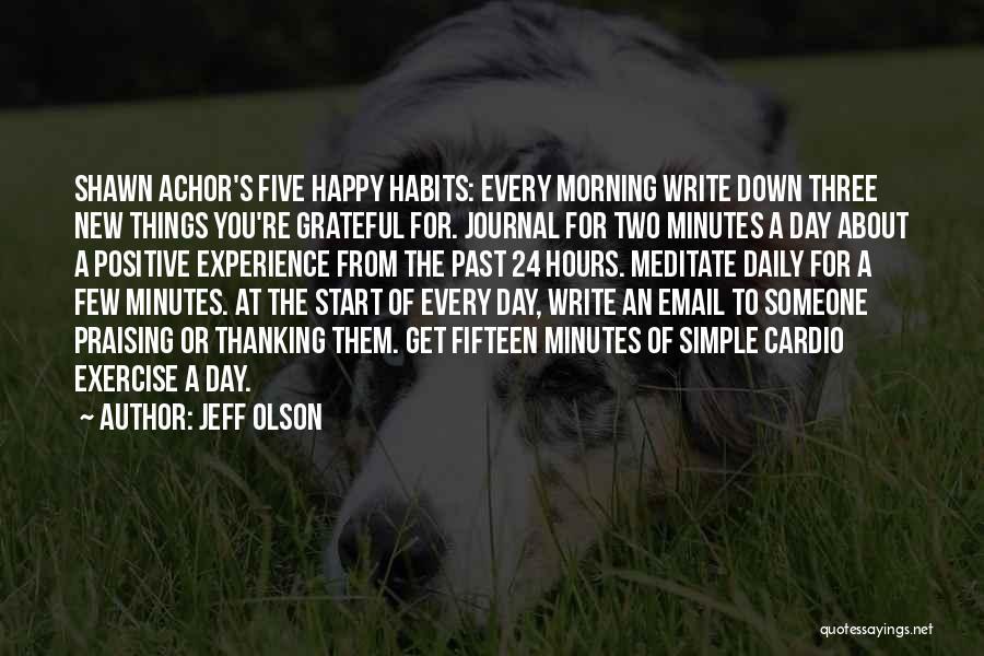 Jeff Olson Quotes 1729360