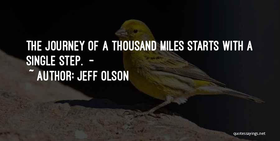 Jeff Olson Quotes 176024